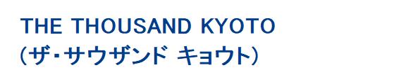 THE THOUSAND KYOTO (ザ・サウザンド キョウト)
